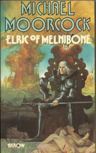 Elric of Melnibone (SF) By Michael Moorcock