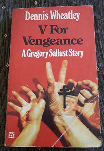 V for vengeance By Dennis Wheatley