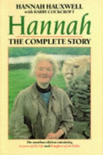Hannah: The Complete Story By Hannah Hauxwell