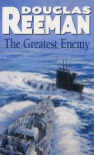 The Greatest Enemy By Douglas Reeman