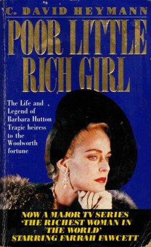 Poor Little Rich Girl By C.David Heymann