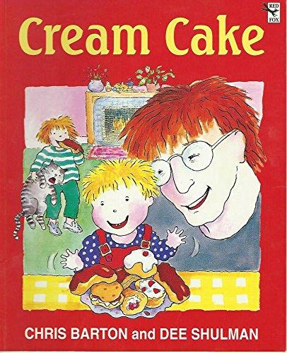 Cream Cake (Red Fox picture books) By Chris Barton