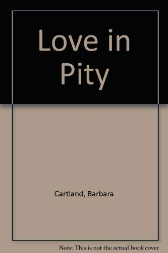 Love in Pity
