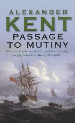 Passage To Mutiny By Alexander Kent