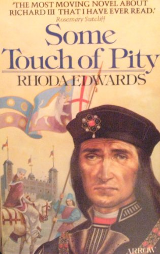 Some Touch of Pity By Rhoda Edwards