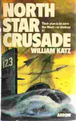 North Star Crusade By William Katz