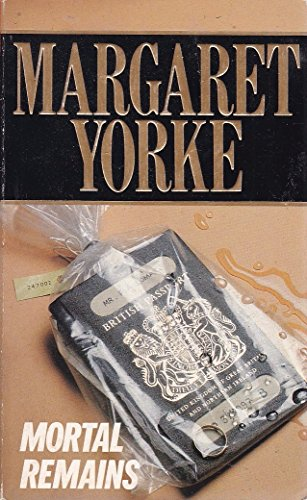 Mortal Remains By Margaret Yorke