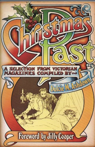 Christmas Past: A Selection from Victorian Magazines