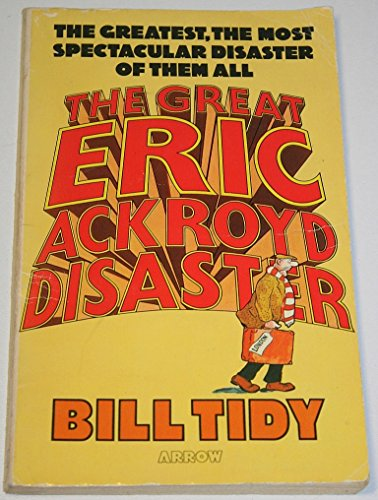 Great Eric Ackroyd Disaster By Bill Tidy