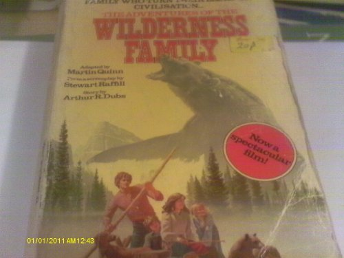 Adventures of the Wilderness Family By Martin Quinn