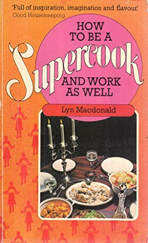 How to be a Supercook and Work as Well