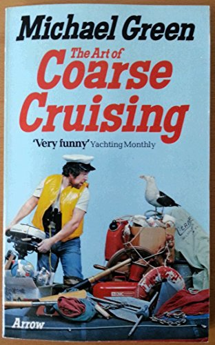 Art of Coarse Cruising By Michael Green