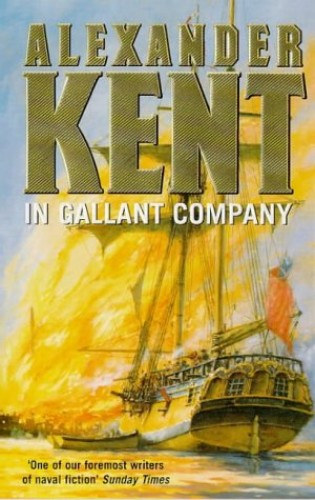 In Gallant Company By Alexander Kent