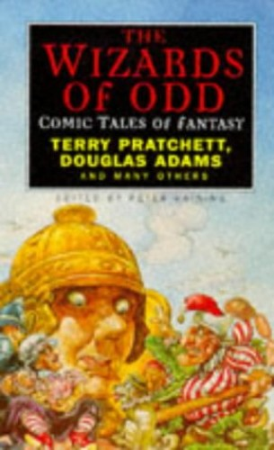 The Wizards Of Odd: Comic Tales of Fantasy By Edited by Peter Haining