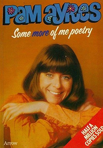 Some of Me Poetry By Pam Ayres