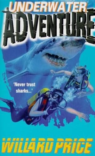 Underwater Adventure By Willard Price