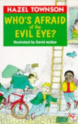 Who's Afraid of the Evil Eye? By Hazel Townson