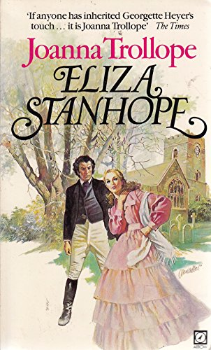 Eliza Stanhope By Joanna Trollope
