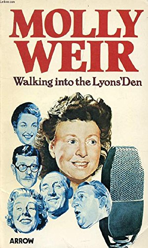 Walking into the Lyons' Den By Molly Weir