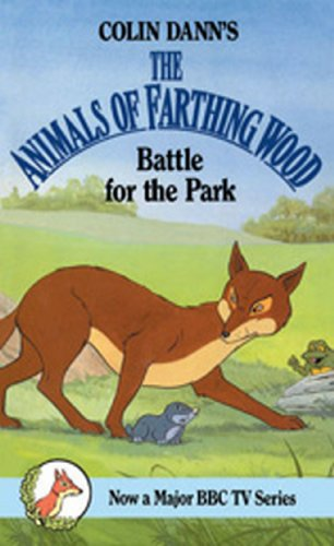 Battle For The Park (Red Fox Middle Fiction) By Colin Dann