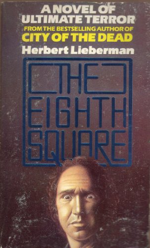 The eighth square By Herbert Lieberman