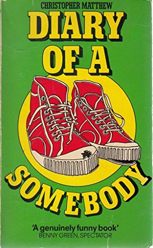 Diary of a Somebody By Christopher Matthew