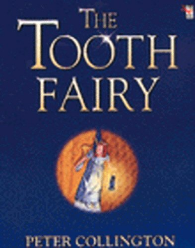 The Tooth Fairy By Peter Collington