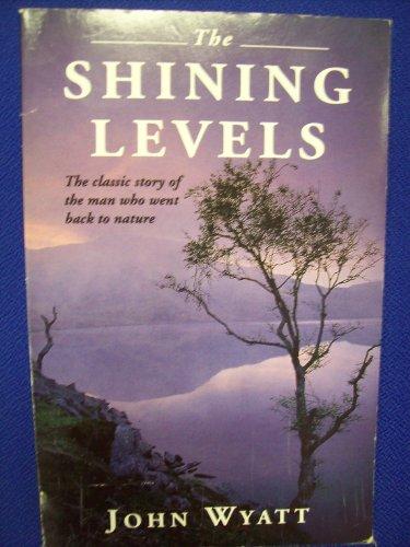 The Shining Levels By John Wyatt