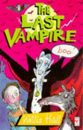 The Last Vampire By Willis Hall