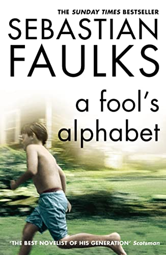 A Fool's Alphabet By Sebastian Faulks
