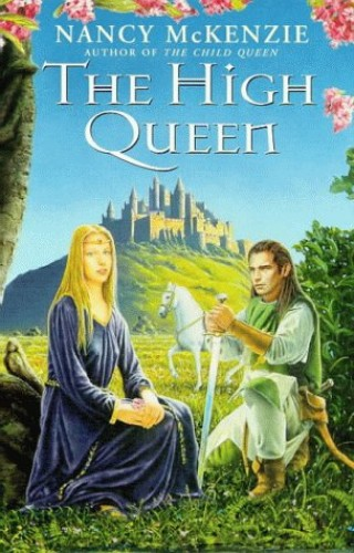 The High Queen By Nancy McKenzie