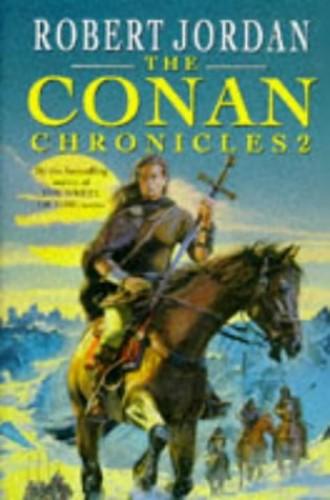 The Conan Chronicles II By Robert Jordan