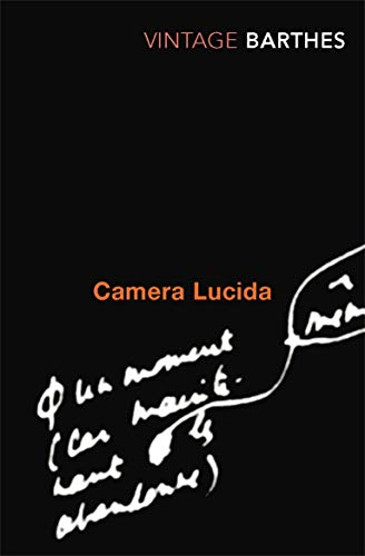 Camera Lucida: Reflections on Photography (Vintage Classics) By Roland Barthes