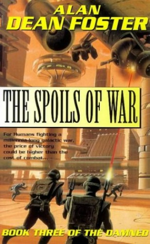 The Spoils of War By Alan Dean Foster