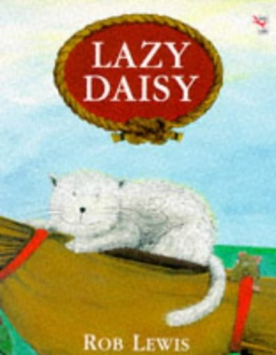 Lazy Daisy By Rob Lewis