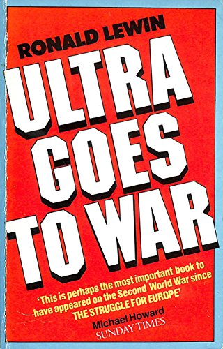 Ultra goes to war: The secret story by Lewin, Ronald Book The Cheap Fast Free