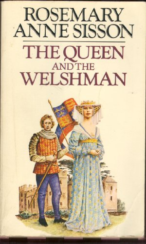 Queen and the Welshman By Rosemary Anne Sisson