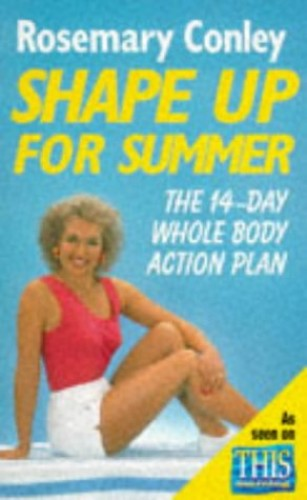 Shape Up for Summer By Rosemary Conley