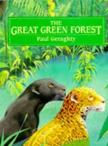 The Great Green Forest (Red Fox Picture Books) By Paul Geraghty