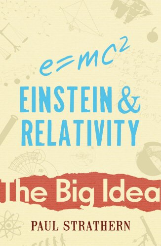 Einstein And Relativity By Paul Strathern