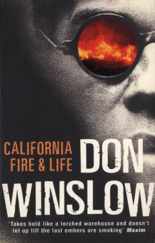 California Fire And Life By Don Winslow
