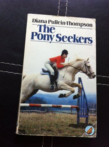 Pony Seekers By Diana Pullein-Thompson