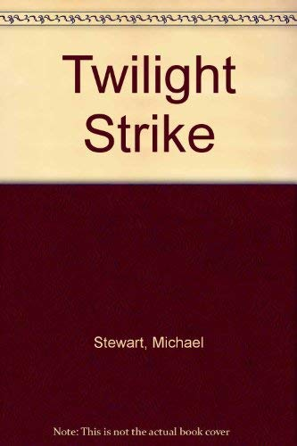 Twilight Strike By Michael Stewart