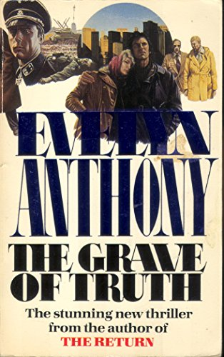 The Grave of Truth By Evelyn Anthony