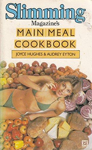 """Slimming Magazine's"" Main Meal Cookbook (Slimming magazine handbooks) By Audrey Eyton"