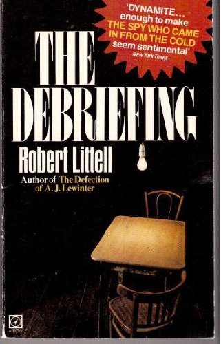 Debriefing, The By Robert Littell