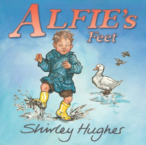 Alfie's Feet By Shirley Hughes