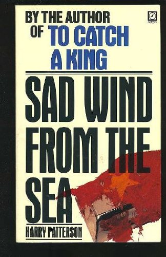 Sad Wind from the Sea By Harry Patterson