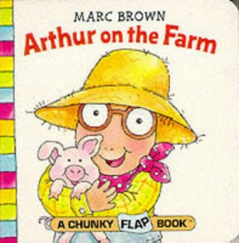 Arthur on the Farm By Marc Brown