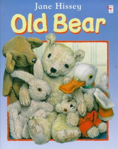 Old Bear (Red Fox Picture Books) By Jane Hissey